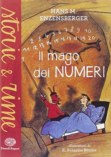Il mago dei numeri. Ediz. illustrata