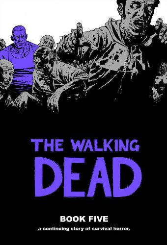 The Walking Dead Book 5 (Walking Dead (12 Stories))