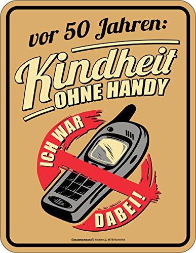 Original RAHMENLOS® Blechschild zum 50. Geburtstag: Kindheit ohne Handy, ich war dabei! Vor 50 Jahren.