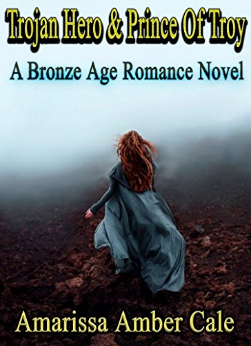 ebook: Trojan Hero & Prince Of Troy: Bronze Age Romance Novels (B00TTB35JY)