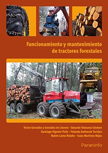Funcionamiento y mantenimiento de tractores forestales (Cp - Certificado Profesionalidad)