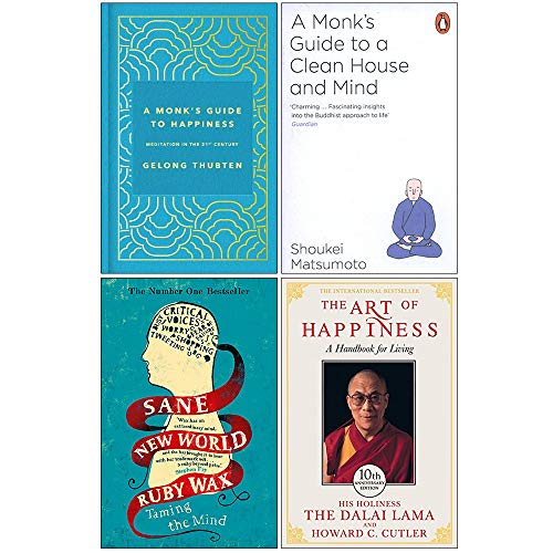 A Monks Guide to Happiness [Hardcover], a Clean House and Mind, Sane New World, The Art of 10th Anniversary 4 Books Collection Set