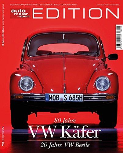 auto motor und sport Edition - 80 Jahre VW Käfer (Auto-motoren)