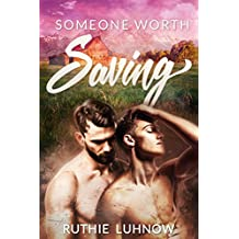 Someone Worth Saving (English Edition)