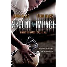 Second Impact by Klass, David, Klass, Perri (2014) Paperback