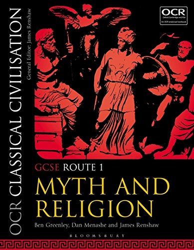 OCR Classical Civilisation GCSE Route 1: Myth and Religion