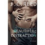 Beautiful Distraction by J.C. Reed (2016-04-11)