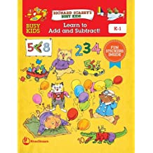 Busy Kids Learn to Add and Subtract! (Richard Scarry's Busy Kids)