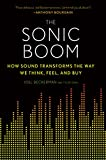 Image de The Sonic Boom: How Sound Transforms the Way We Think, Feel, and Buy