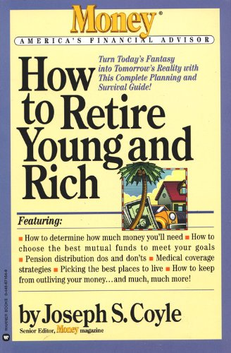 How to be Young and Rich (Money America's Financial Advisor)