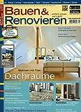 Bauen & Renovieren [Abonnement jeweils 6 Ausgaben jedes Jahr]