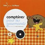 Comptines pour les gourmands | Hudrisier, Cécile (1976-....). Illustrateur