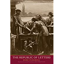 The Republic of Letters (The Margellos World Republic of Letters)