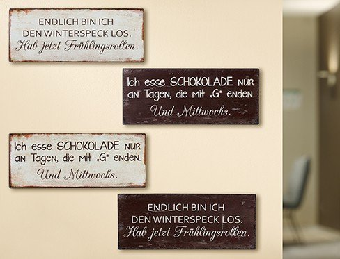 GILDE 1 x Schild Weisheit dunkel Spruch:Ich Esse Schokolade nur an Tagen,die mit G Enden.Und Mittwochs B:30cm Wanddeko Spruch