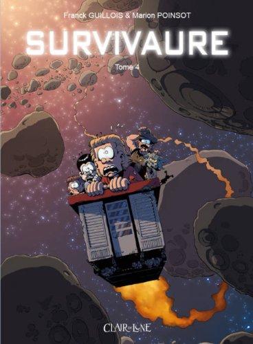 Survivaure, Tome 4 :