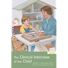 The Clinical Interview of the Child by Stanley I. Greenspan (2003-04-22)