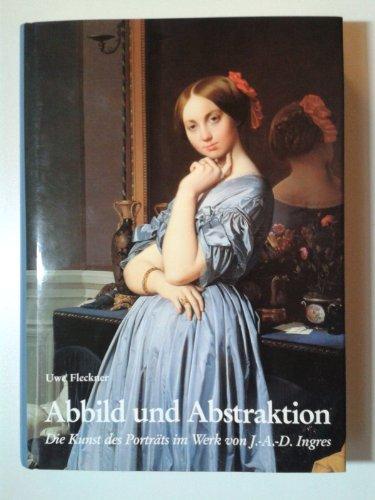 Jean Auguste Dominique Ingres (Abbild und Abstraktion: Die Kunst des Porträts im Werk von Jean-Auguste-Dominique Ingres)