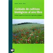 Cuidado de los cultivos biológicos al aire libre (Patologia Vegetal)