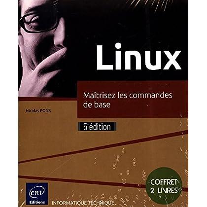 Linux - Coffret de 2 livres : Maîtrisez les commandes de base (5e édition)