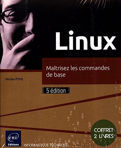 Linux-Coffret de 2 livres : Maîtrisez les commandes de base par Nicolas Pons