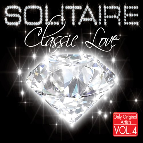 Solitaire Classic Love, Vol. 4 (Only Original Artists)