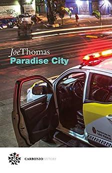 Paradise City di [Thomas, Joe]