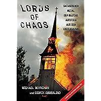 Lords of Chaos: Satanischer Metal: Der blutige Aufstieg aus dem Untergrund