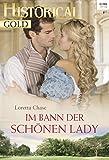 Im Bann der schönen Lady (Historical Gold 314)