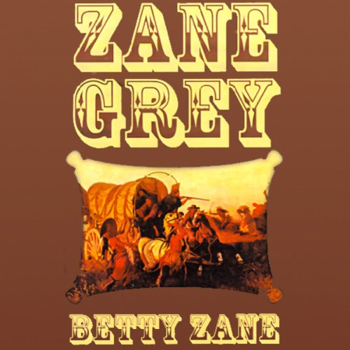 Betty Zane  Audiolibri