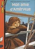 J'Aime Lire: Mon Amie D'Amerique