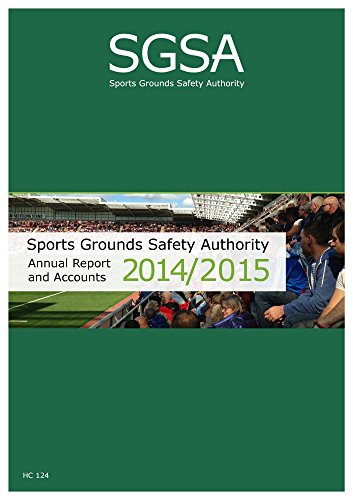 sports-grounds-safety-authority-annual-report-and-accounts-2014-2015-house-of-commons-paper