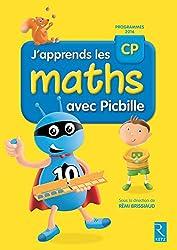 J'apprends les maths CP avec Picbille (nouvelle édition conforme aux programmes 2016)