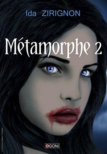 Métamorphe - Tome 2 (JePublie présente) por Ida Zirignon