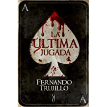 La última jugada (Spanish Edition)