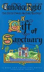 A Gift Of Sanctuary (Owen Archer Book 6)