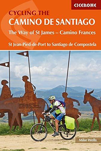 Cycling the Camino de Santiago: The Way of St James - Camino Frances por Mike Wells