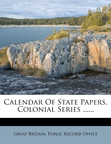 Calendar Of State Papers, Colonial Series