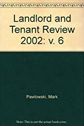 Landlord and Tenant Review 2002: v. 6