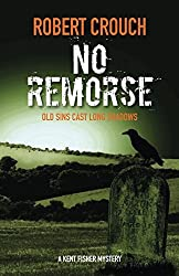 No Remorse (Kent Fisher Mysteries)