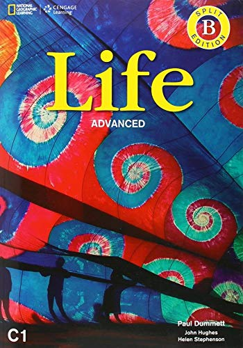 Life - First Edition C1.1/C1.2: Advanced - Student's Book and Workbook (Combo Split Edition B) + DVD-ROM: Unit 7-12 por Paul Dummett