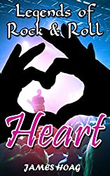 Legends of Rock & Roll - Heart (English Edition)