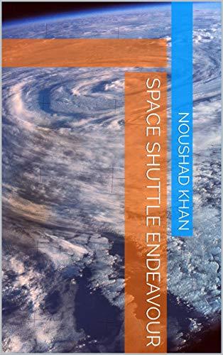 Space Shuttle Endeavour (Galician Edition) por Noushad khan