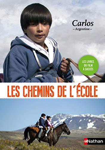 Les chemins de l'école. Carlos - Argentine par Sophie Nanteuil