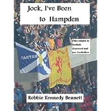 Jock, I've Been to Hampden