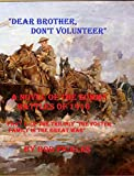 Best Pickles In The World - Dear Brother, Don't Volunteer: A novel of the Review