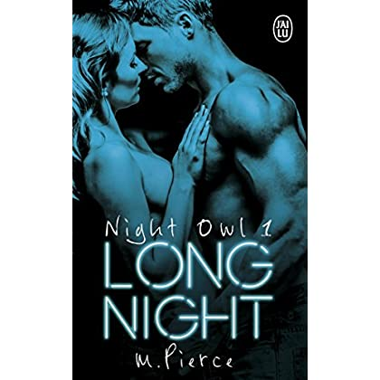 Night Owl, Tome 1 : Long Night