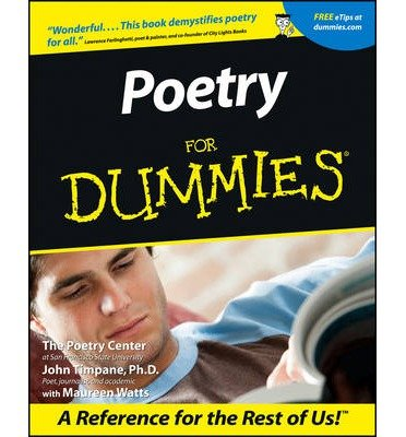 [(Poetry For Dummies)] [ By (author) John Timpane ] [May, 2001]