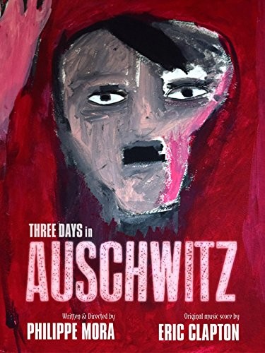 Three Days in Auschwitz [OV]