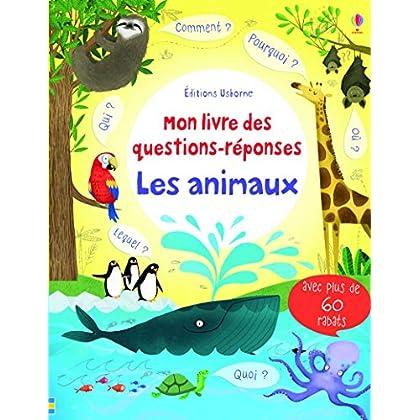Les animaux - Mon livre des questions-réponses
