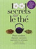 """Afficher """"1001 secrets sur le thé"""""""